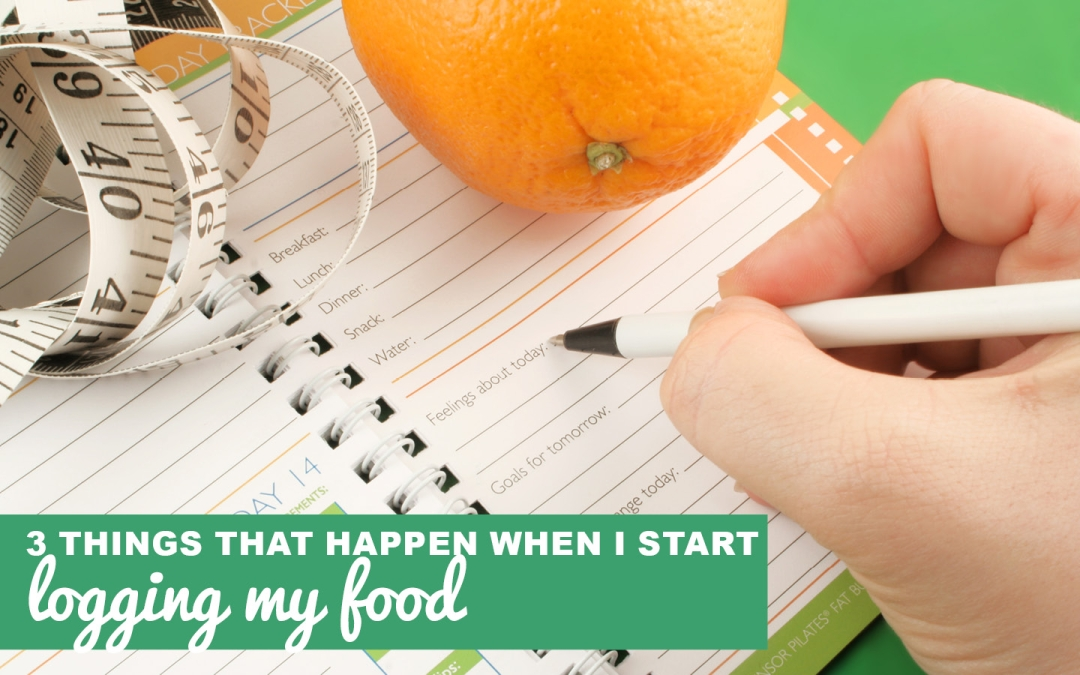 Four Surprising Things That Happen When I Log My Food